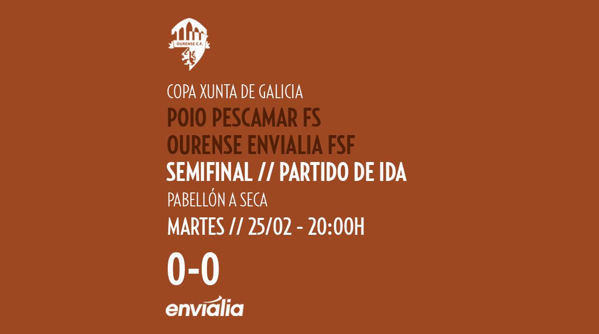 Copa Galicia - Poio Pescamar - Ourense Envialia | OURENSE ENVIALIA