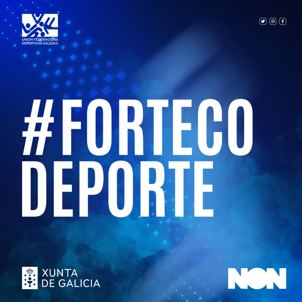 #ForteCoDeporte campaña de UFEDEGA e a Secretaría Xeral para o Deporte da Xunta de Galicia