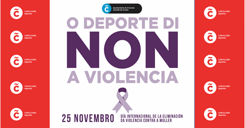 O Deporte di NON á violencia / CONCELLO DA CORUÑA