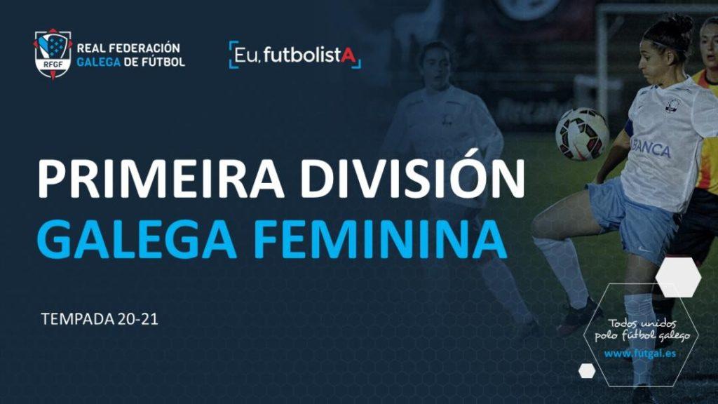 Liga Galega Primeira Feminina / RFGF